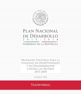 Logros 2016 del Programa Nacional para la Igualdad de Oportunidades y no Discriminación contra las Mujeres 2013-2018.