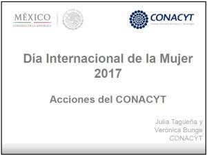 Acciones del CONACYT con motivo del Día Internacional de la Mujer 2017.
