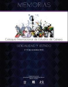 Memorias del coloquio internacional de Estudios de Género: Sexualidad y Estado.